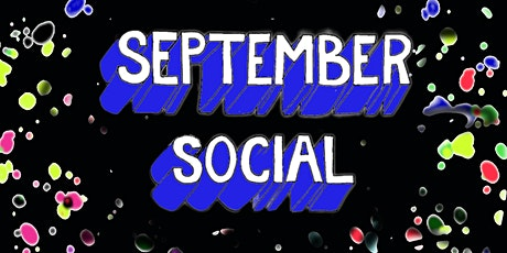 September Social (In Person, Royal Court, Courtyard Bar) tickets