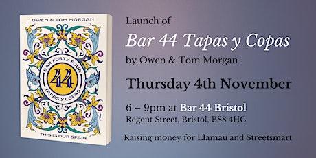 Launch of Bar 44 Tapas y Copas - Bar 44 Bristol tickets