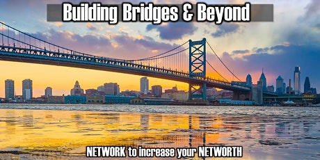Building Bridges & Beyond Monthly Business Networking Event! tickets