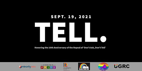 TELL. : Honoring the 10th Anniversary of 'Don't Ask, Don't Tell' tickets