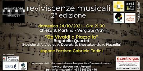 """""""Da Vivaldi a Piazzolla"""" biglietti"""