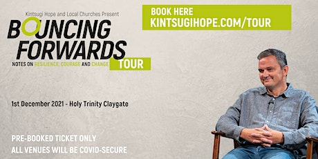 Bouncing Forwards Tour | Holy Trinity Claygate tickets