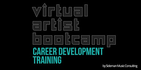 Sideman Music Consulting presents Virtual Artist Bootcamp - OCTOBER  2021 tickets