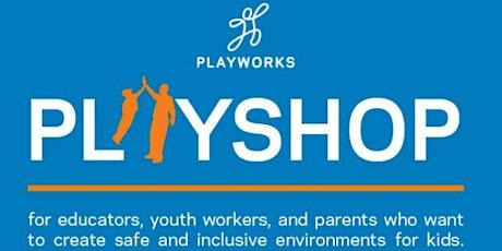 Playworks Playshop tickets