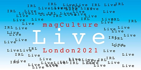 magCulture Live London 2021 tickets