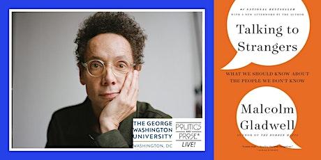 P&P Live! Malcolm Gladwell | TALKING TO STRANGERS with David Plotz biljetter