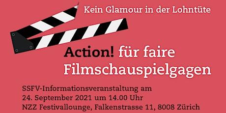 Action! für faire Filmschauspielgagen - SSFV Informationsveranstaltung tickets