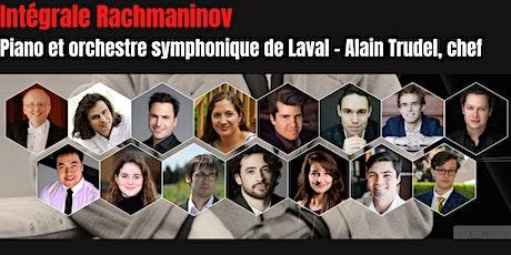Intégrale Rachmaninov -Piano  et Orchestre symphonique-Bloc E billets
