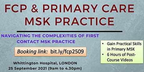 FCP & Primary Care MSK Practice -  A Systematic Approach - Practical Skills tickets