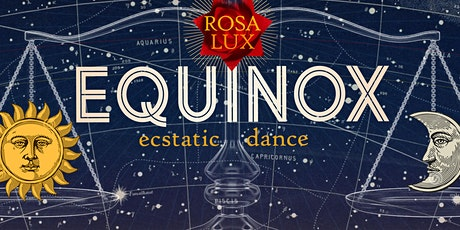 Equinox Ecstatic Dance with Yoga Meditation and Cacao Ceremony tickets