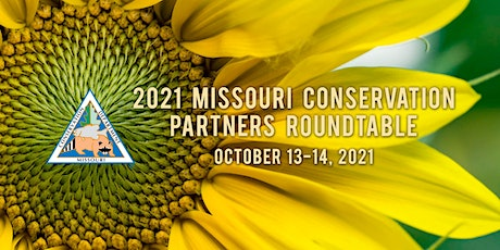 2021 Missouri Conservation Partners Roundtable tickets
