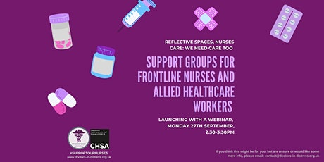 Reflective Spaces, Nurses Care: we need care too - Frontline Workers tickets