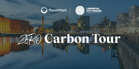 Liverpool City Region   Roadmap to net zero   Zero Carbon Tour tickets