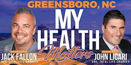 Greensboro, NC presents My Health Matters with Jack Fallon & John Licari tickets
