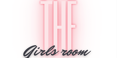 The Girls Room tickets