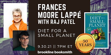 Frances Moore Lappé with Raj Patel: 50 Years of Diet for a Small Planet tickets