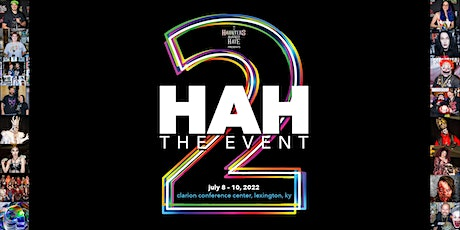 HAH: The Event! tickets