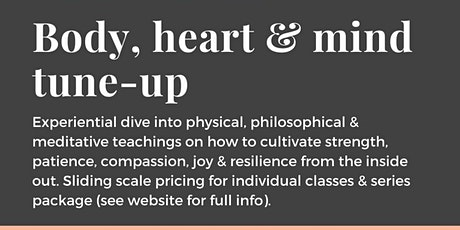 Body, heart & mind tune-up: Movement & meditation series tickets