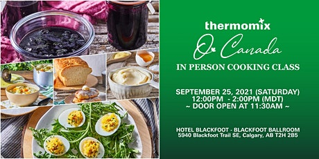 Thermomix®  In-Person Cooking Class: O Canada tickets