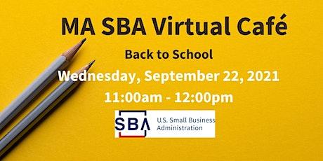 MA SBA Virtual Café: Back to School tickets
