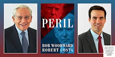 P&P Live! Bob Woodward & Robert Costa | PERIL with Eugene Robinson tickets