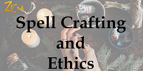 Spell Crafting & Ethics tickets