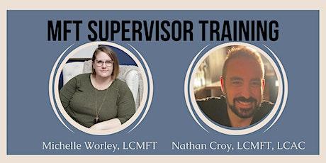MFT Supervisor Training tickets