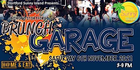 Brunch Garage & Day party (Bishop Stortford) tickets