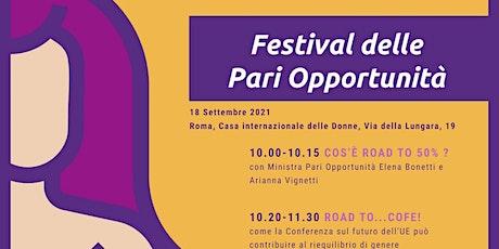 Festival delle Pari Opportunità. II EDIZIONE biglietti