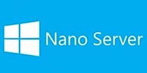 Nano Server: The Future of Windows Server is here!