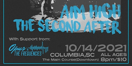 Aim High x The Second After 2021 Southeast Tour: Columbia, SC tickets