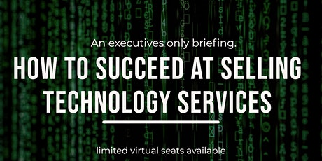 How to Succeed at Selling Technology Services tickets