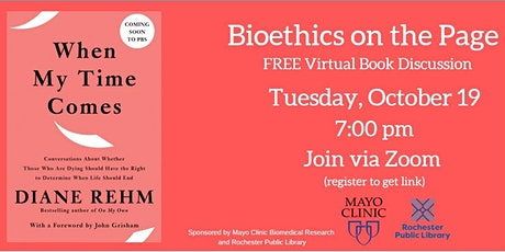 Bioethics on the Page: When My Time Comes a virtual book discussion tickets