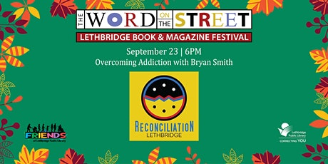 Overcoming Addiction with Bryan Smith tickets