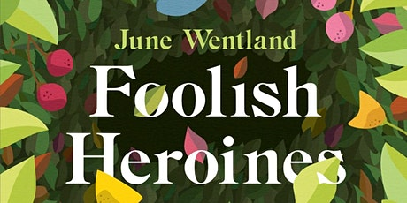 StoryTown Corsham: Foolish Heroines, good books and puddings! tickets