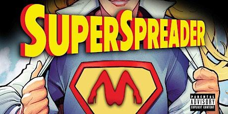 SUPERSPREADER tickets