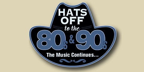 Rotary Hats Off to the 80s & 90s w Bryan White, Wade Hayes, T. Graham Brown tickets