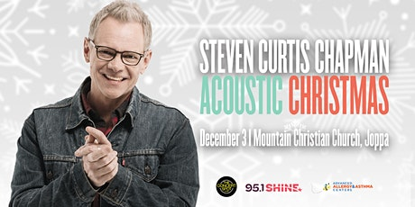 Steven Curtis Chapman Acoustic Christmas | Baltimore, MD tickets