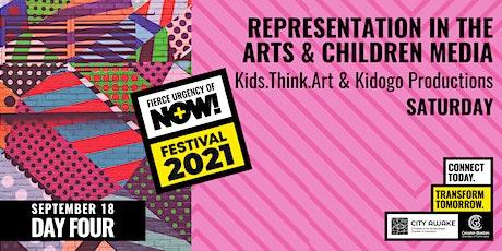 Representation in the Arts & Children's Media - Fierce Urgency of Now! tickets