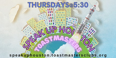 Improve Your Public Speaking with Speak Up Houston Toastmasters Online tickets
