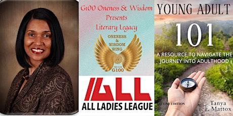 G100 Oneness & Wisdom Literary Legacy - Author Tanya F. Mattox tickets