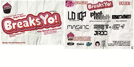 Breaks Yo! w Lo IQ? tickets