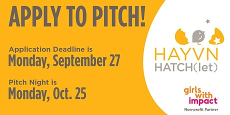 HAYVN HATCH(let) Pitch Night for Young Women ages 16-22  - IN-PERSON tickets