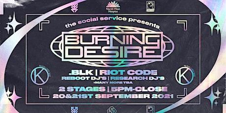 The Social Service Presents : Burning Desire Mini Festival tickets