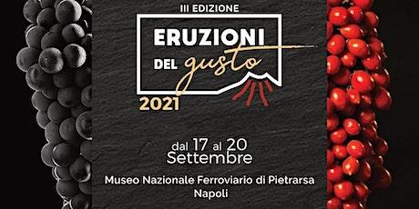 Eruzioni del Gusto 2021 biglietti