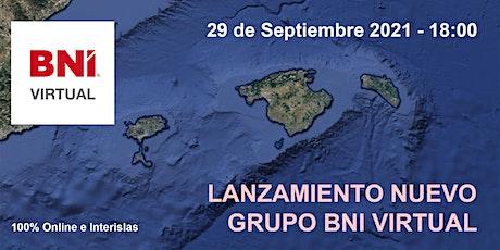 Lanzamiento Oficial Grupo BNI Virtual tickets