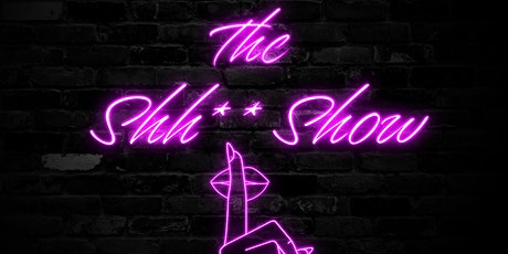 Shh** Show Stand Up Comedy Show tickets