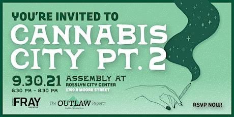 Cannabis City Part 2 | Q + A and Mixer tickets