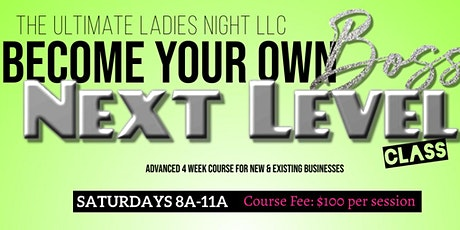 Become Your Own Boss Next Level tickets