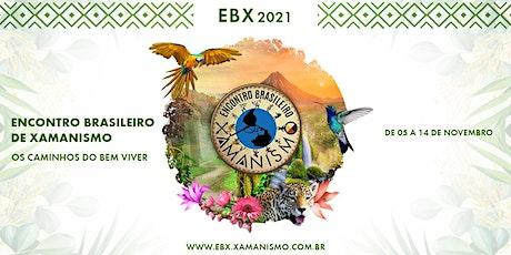 Encontro Brasileiro de Xamanismo 2021 bilhetes